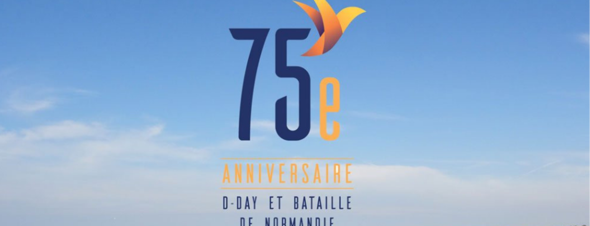 75th anniversary of the D-DAY and Battle of Normandy: selection of addresses to prepare your stay