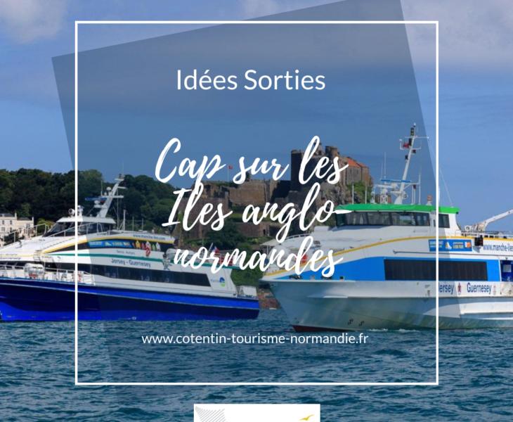 Idée sorties : Cap sur les Îles Anglo-Normandes : île de Guernesey, île d'Aurigny, île de Sercq… et île de Jersey !