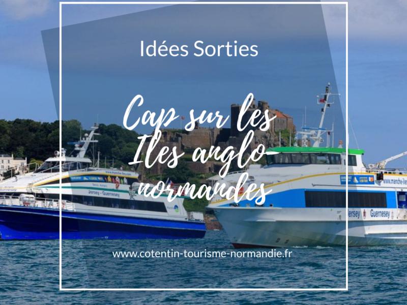 Idée sorties : Cap sur les Îles Anglo-Normandes : Guernesey, Aurigny, Sercq… et Jersey !