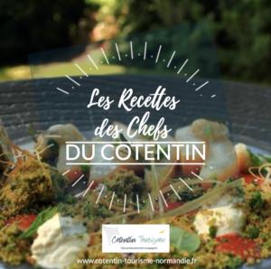 les recettes des chefs du cotentin @chef alexandre reymond les fuchsias saint-vaast-la-hougue