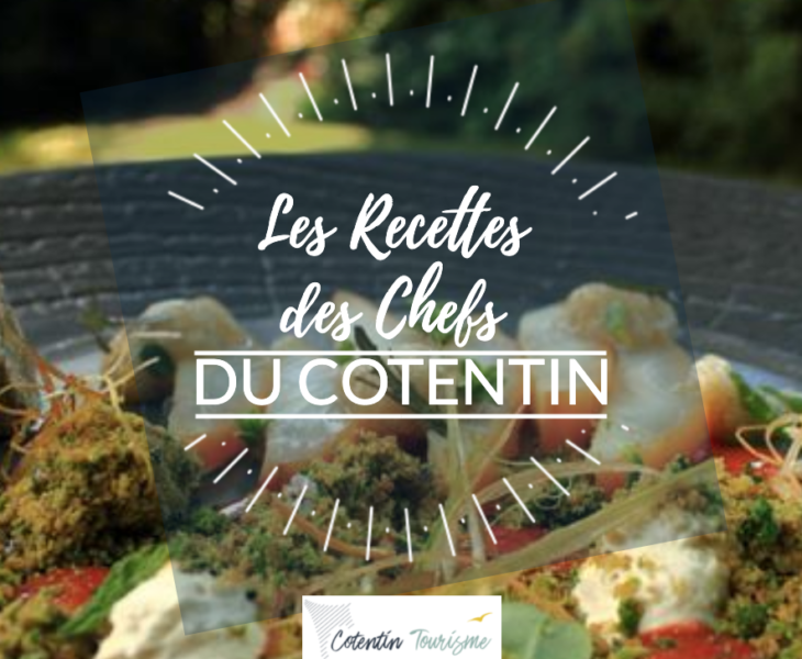 [CHIEF RECEIPT] Chef Alexandre Reymond from Les Fuchsias restaurant in Saint-Vaast-La-Hougue