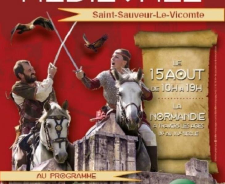 AGENDA: August 15, 2019 – Medieval festival in Saint-Sauveur-le-Vicomte