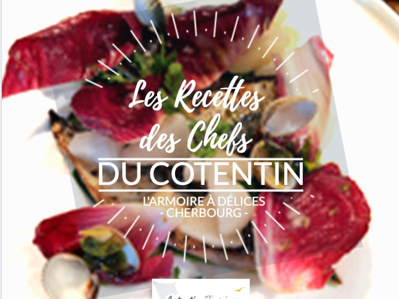 [Recette de chef] Le restaurant l'Armoire à Délices de Cherbourg !