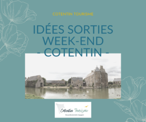 idees-sorties-cotentin-week-end-cherbourg @cotentin-tourisme-normandie