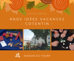 animations vacances toussaint cotentin @manoir du tourp - la hague - normandie