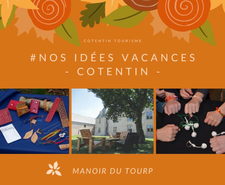 Animations au Manoir du Tourp : Idées sorties vacances Toussaint :