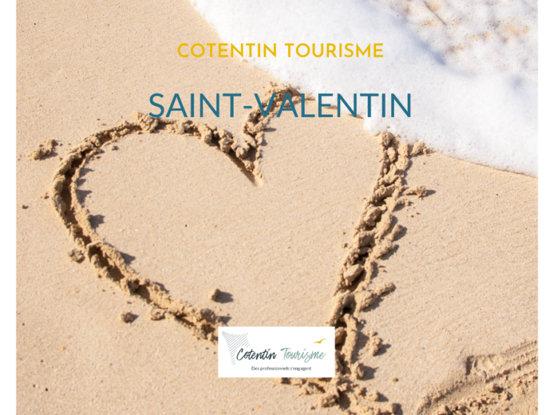 Pour la Saint Valentin dans le Cotentin : idées sorties, idées cadeaux, menu Saint Valentin…