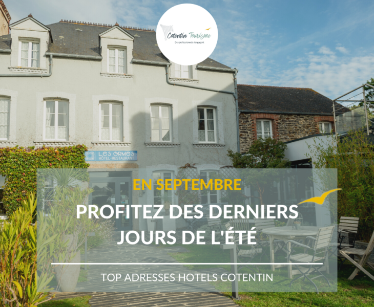 En septembre : Réservez votre hébergement en hôtel dans le Cotentin en Normandie